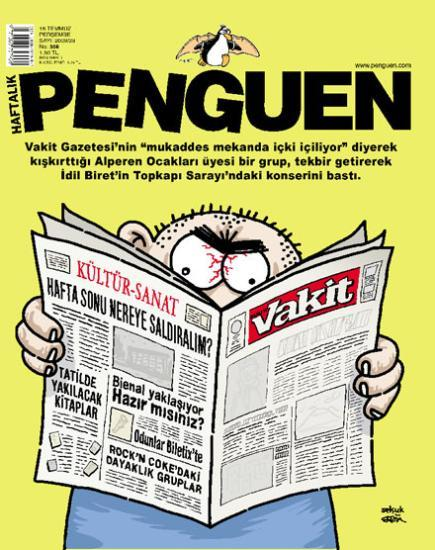 Vakit, the Islamist newspaper that initiated the protest against the concert on the grounds that wine was being consumed near some Islamic relics in the Topkapi museum. The paper's headlines are:  In the Culture-Art section: This weekend where will we attack? Books To Burn On Vacation. The Biennial Is Approaching: Are You Ready? Beatsticks can be found at the central ticket office. The bands to bash up at Rock'n Coke festival.